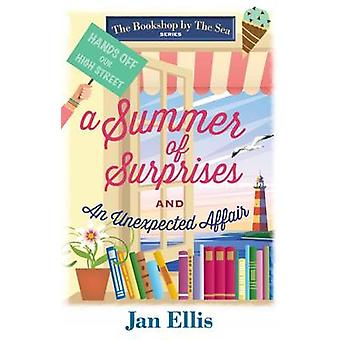 A Summer of Surprises - And - an Unexpected Affair by Jan Ellis - 9781