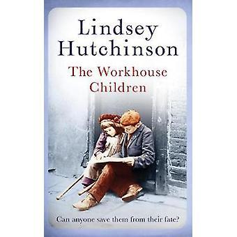 De kinderen van de Workhouse door Lindsey Hutchinson - 9781786696700 boek