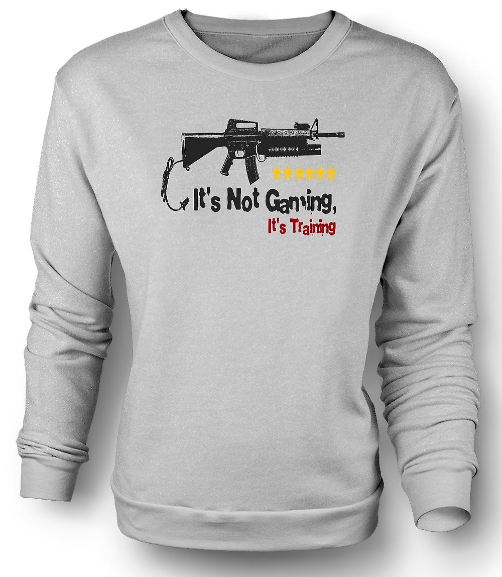 Mens Sweatshirt It's Not Gaming It's Training - Funny