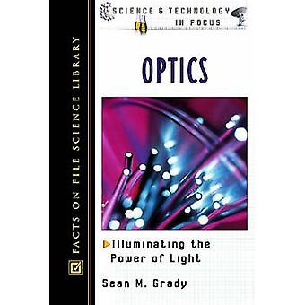 Optics by Sean M. Grady - 9780816047048 Book