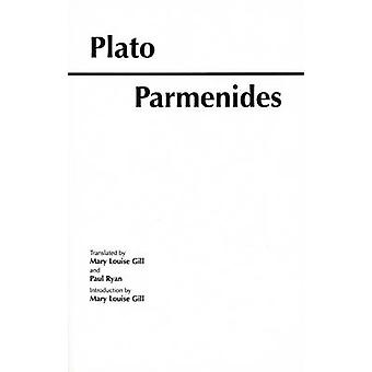 Parmenides de Platón - Mary Louise Gill - Paul Ryan - Bo 9780872203280