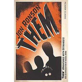 Them - Adventures with Extremists - Picador Classic (Main Market Ed.) b