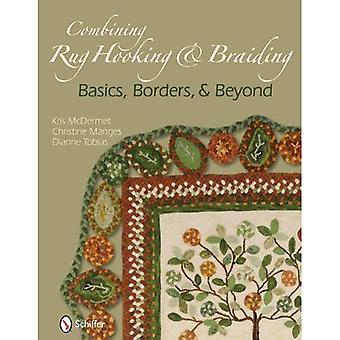 Combining Rug Hooking and Braiding: Basics, Borders, and Beyond