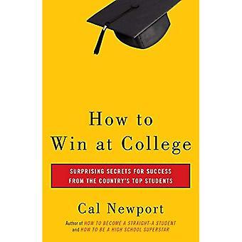 Comment gagner au collège: règles simples pour le succès des étudiants étoiles
