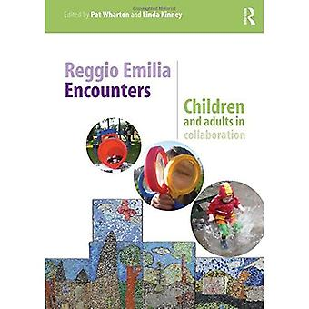 Reggio Emilia Encounters: Children and adults in collaboration