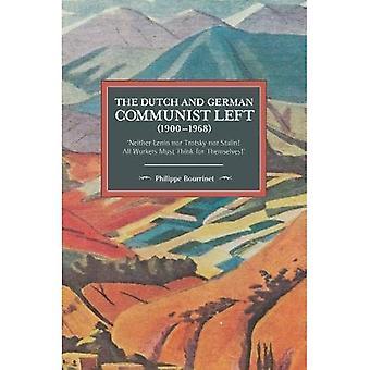 Le communiste néerlandais et allemand à gauche (1900-1968): «ni Lénine ni Trotsky, ni Staline! tous les travailleurs doivent penser par eux-mêmes.»