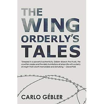 The Wing Orderly's Tales
