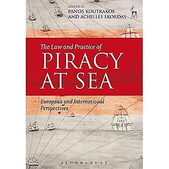 De wetgeving en de praktijk van piraterij op zee: Europese en internationale perspectieven