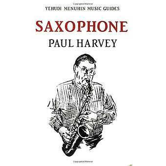 Saxophone (Yehudi Menuhin Music Guides)