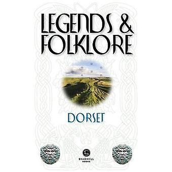 Legends & Folklore Dorset (Legends and Folklore)
