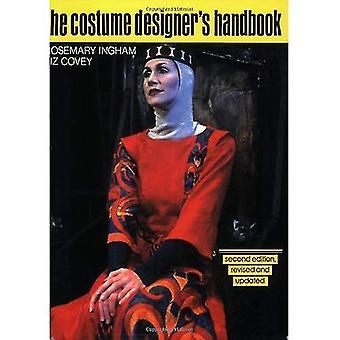 Die Kostümbildnerin Handbuch: eine vollständige Anleitung für Amateur- und Kostümbildner
