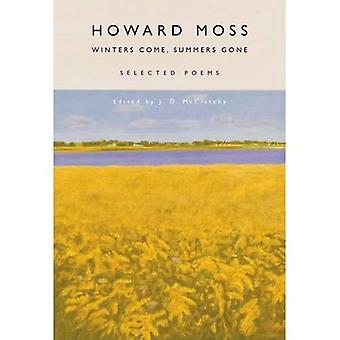 Winters Come, Summers Gone:� Selected Poems