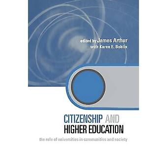 Citizenship and Higher Education by Arthur & James