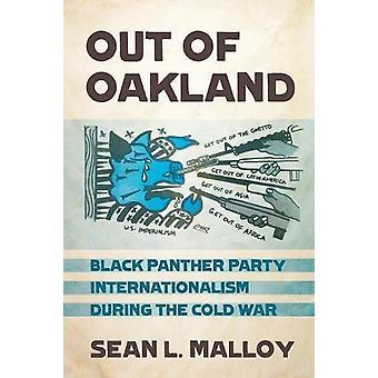 Ude af Oakland - Black Panther Party internationalisme under koldt