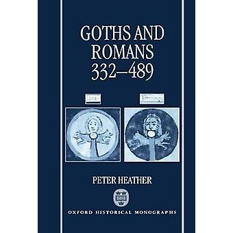 Goths and Romans Ad 332489 by Heather & Peter