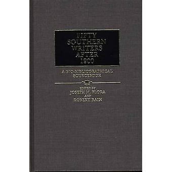 Fünfzig südlichen Schriftsteller nach 1900 eine BioBibliographical Sourcebook von Bain & Michael