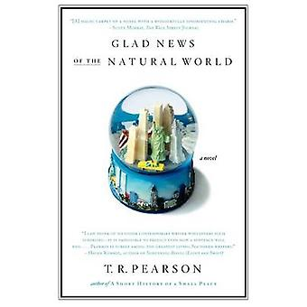 Glad News of the Natural World by Pearson & T. R.