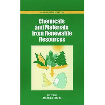Chemicals and Materials from Renewable Resources by Bozell & Joseph