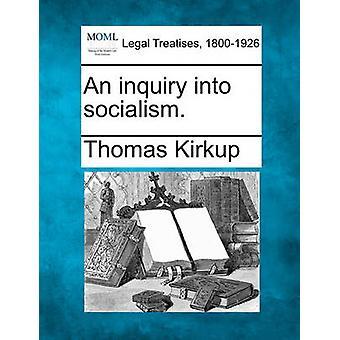 Een onderzoek naar socialisme. door Kirkup & Thomas