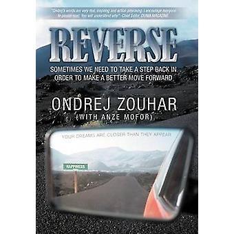 Inverse parfois, que nous devons prendre du recul afin de faire un meilleur mouvement vers l'avant. par Zouhar & Ondrej