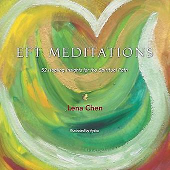 EFT meditationer 52 Healing indsigt til den spirituelle vej af Chen & Lena