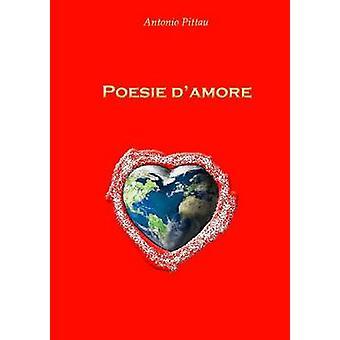 POESIE DAMORE 1 by Pittau & Antonio