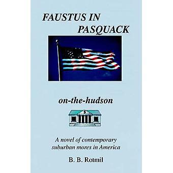 Faustus in Pasquack by Rotmil & B. B.