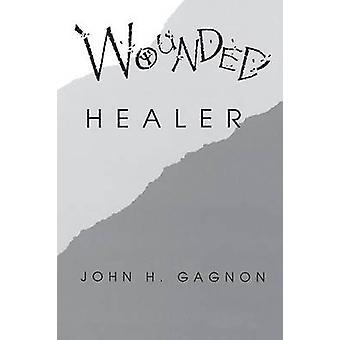 Haavoittunut Healer by Gagnon & John