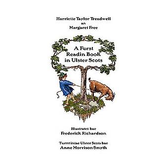 A Furst Readin Book in Ulster Scots by Treadwell & Harriette Taylor