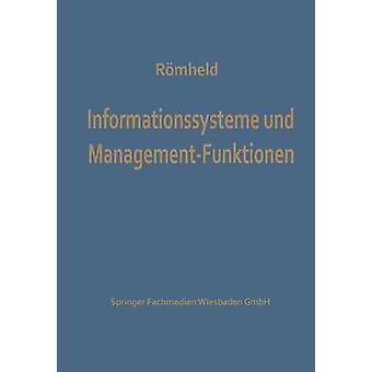 ManagementFunktionen Und Informationssysteme par Romheld & Dieter