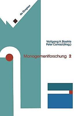 Managementforschung by Staehle & Wolfgang H.