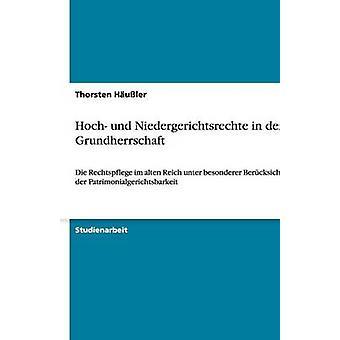 Hoch und Niedergerichtsrechte i der Grundherrschaft av Huler & Thorsten