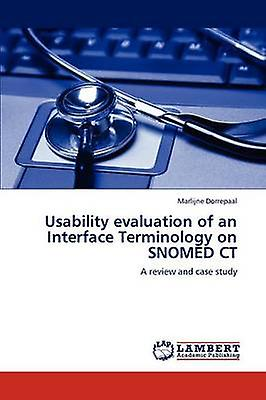 Usability Evaluation of an Interface Terminology on Snomed CT by Dorrepaal & Marlijne