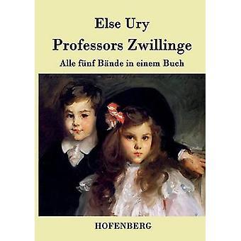 Professors Zwillinge by Else Ury