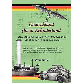 Deutschland KEin Erfinderland by Sternal & Bernd