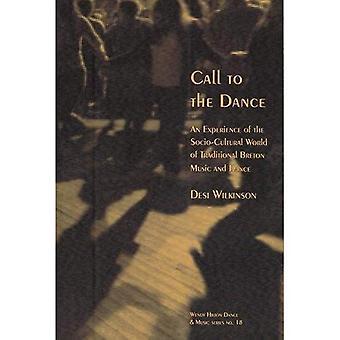 Appel à la danse: une expérience du monde socioculturel de musique traditionnelle bretonne et de la danse (Wendy Hilton...