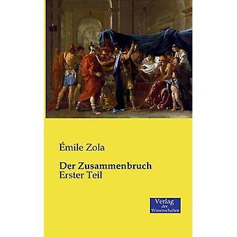 Der Zusammenbruch by Zola & mile