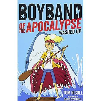 Boys band de l'Apocalypse - échoué par Tom Nicoll - Bo 9781847159120
