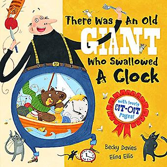 There Was an Old Giant Who Swallowed a Clock by Becky Davies - 978184