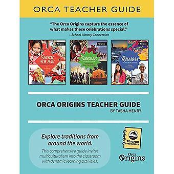 Orca Origins Teacher Guide (Orca Teacher Resources)