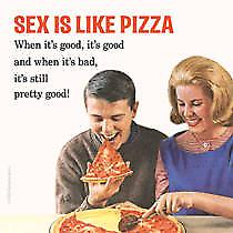Sex Is Like Pizza funny drinks mat / coaster  (hb)