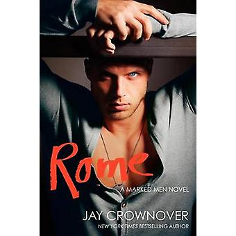 Rome by Jay Crownover - 9780062302427 Book