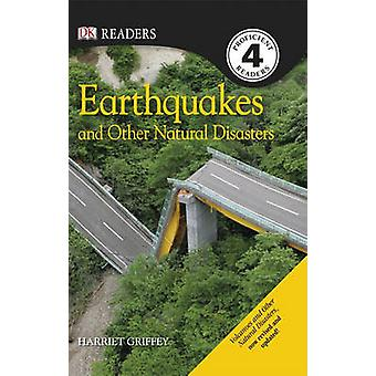 Earthquakes and Other Natural Disasters by Harriet Griffey - 97807566