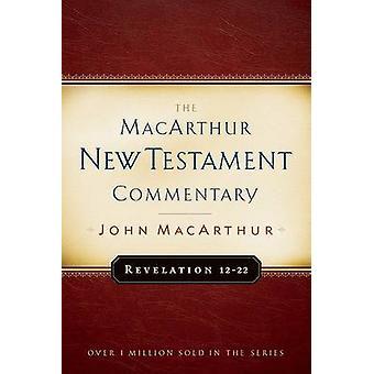 Revelation 12-22 by John F MacArthur - 9780802407740 Book