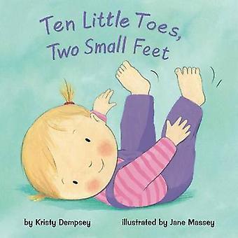 Ten Little Toes - Two Small Feet by Kristy Dempsey - Jane Massey - 97
