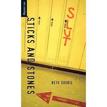 Sticks and Stones by Beth Goobie - 9781551432137 Book