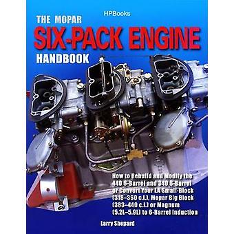 The Mopar Six-pack Engine Handbook by Larry Shepard - 9781557885289 B