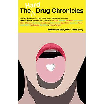The Hard Drug Chronicles by Jerry Stahl - 9781843441922 Book