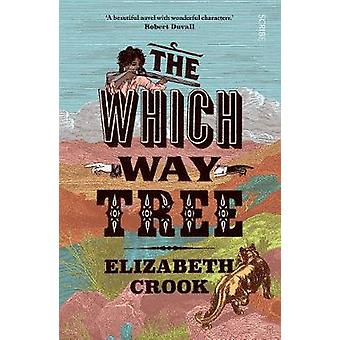 The Which Way Tree by The Which Way Tree - 9781911617167 Book