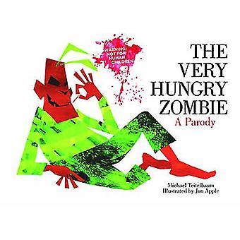 Veldig sulten Zombie - en parodi av Jon Apple - 9781620871829 bok